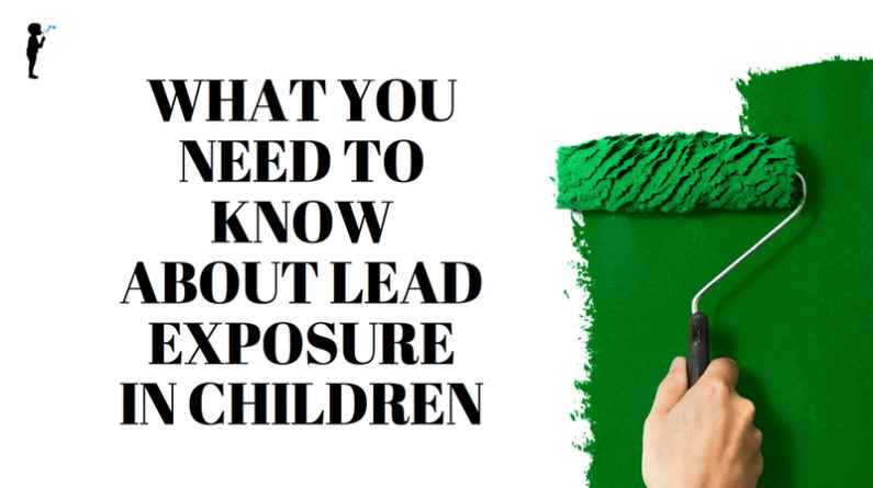 What you need to know about Lead Exposure in children. From Naturopathic Pediatrics.