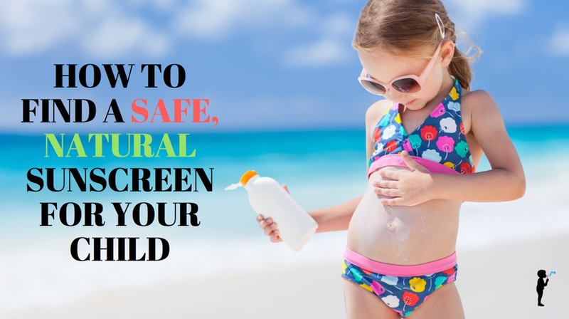 Find a safe, natural sunscreen.