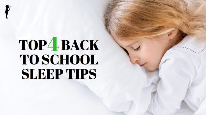 Top 4 #BackToSchool #Sleep tips