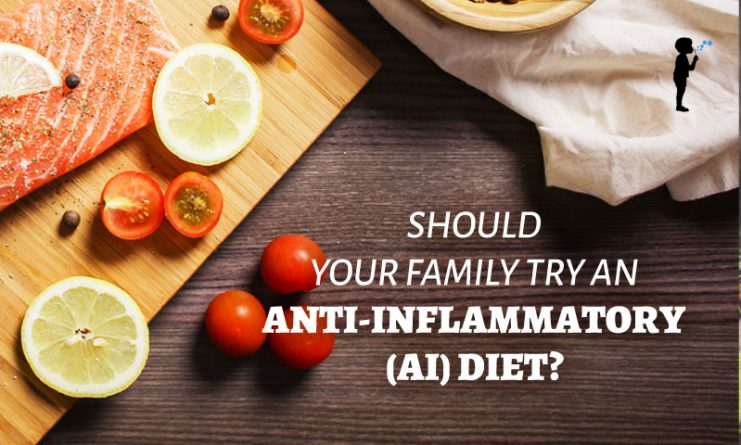 Should your family try an anti-inflammatory (AI) diet?