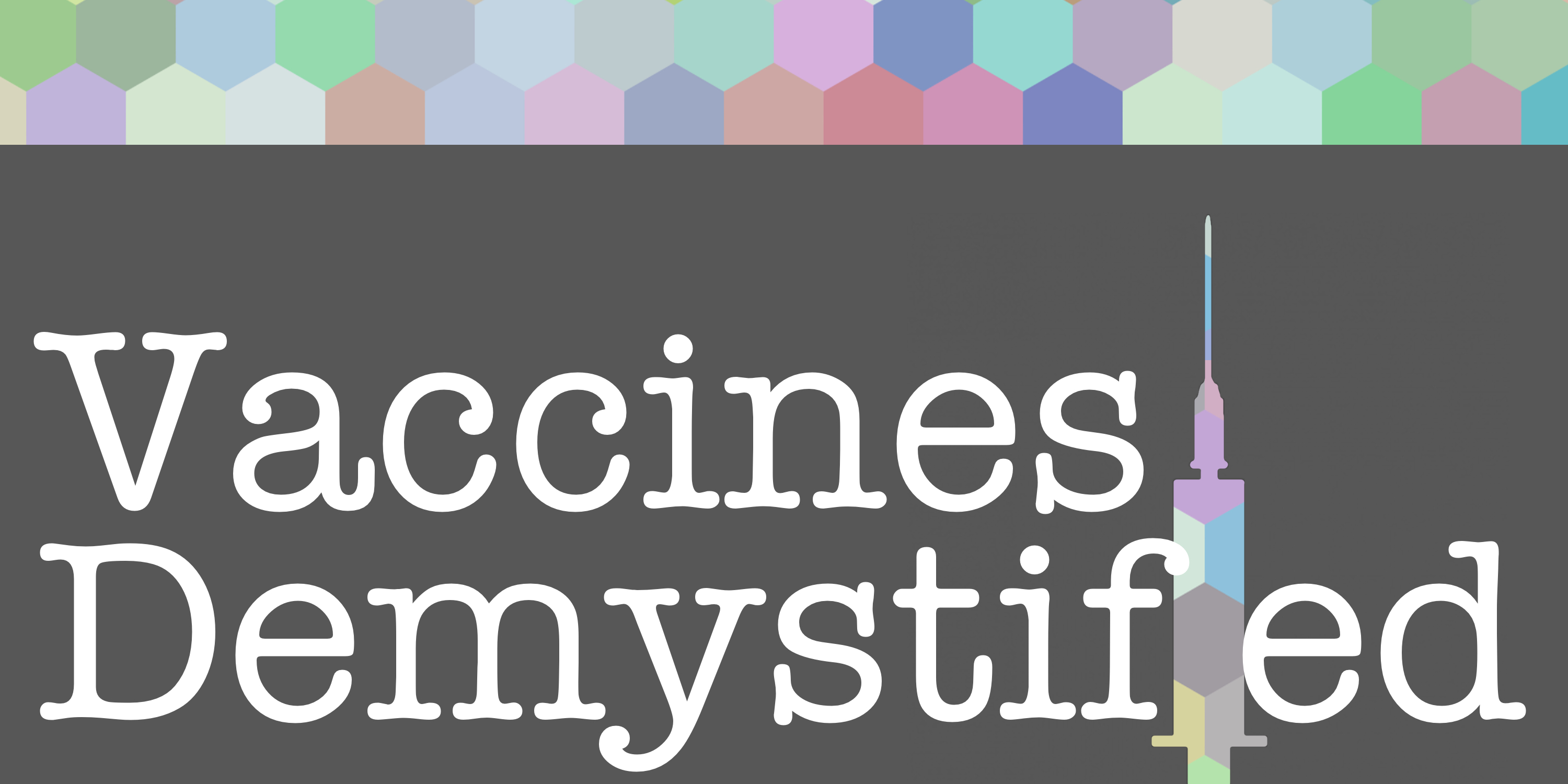 Vaccines Demystified! Learn the TRUTH about vaccines from a source you can trust.