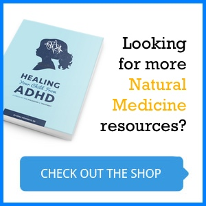 Looking for more natural medicine resources, including how to treat ADHD naturally?