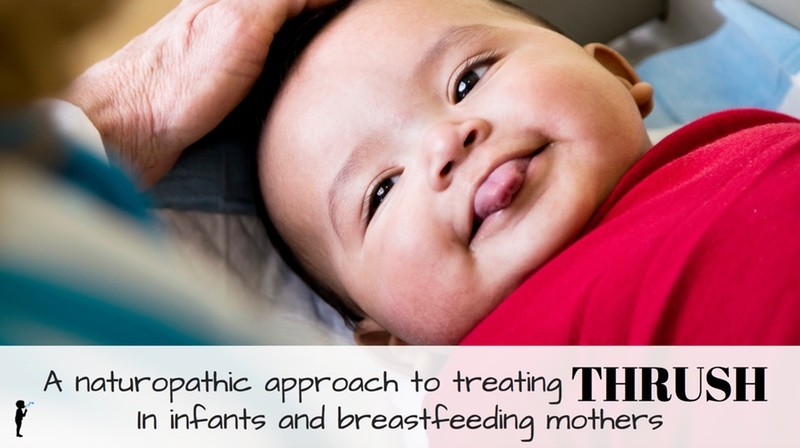 A Naturopathic Approach to Treating Thrush in Infants and